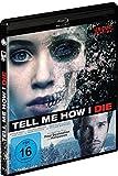 Tell Me How I Die - Blu-ray Uncut Version