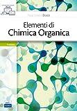 eBook Gratis da Scaricare Elementi di chimica organica Con Contenuto digitale fornito elettronicamente (PDF,EPUB,MOBI) Online Italiano