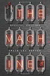 The Machine - Special Edition: A Science Fiction & Horror Short Story (Acid Suite)