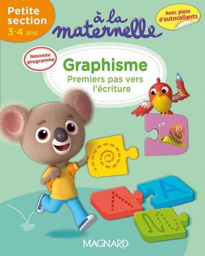 A la maternelle, graphisme Petite section 2016 : 3-4 ans par Georges Besnard