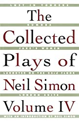 The Collected Plays of Neil Simon, Volume IV: Vol 4 by Neil Simon (1998-04-28)