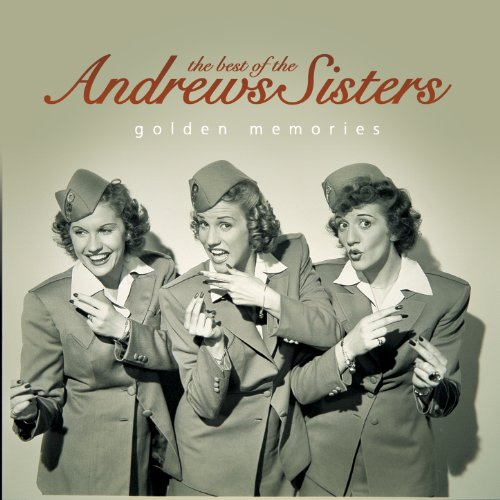 The Best of the Andrews Sister...