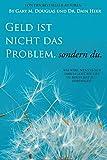 Produkt-Bild: Geld ist nicht das Problem, sondern du - Money Isn't the Problem German