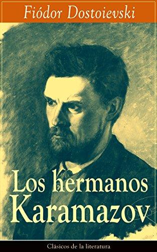 Los hermanos Karamazov: Clásicos de la literatura por Fiódor Dostoievski
