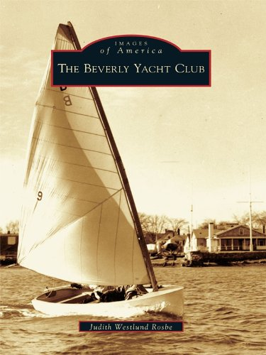 The Beverly Yacht Club (Images of America) (English Edition) (Bay Burgess)