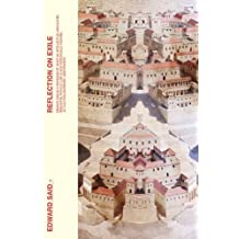 Reflections on Exile: And Other Literary and Cultural Essays by Edward Said (2012-08-02)