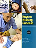 Keys to Nursing Success, Revised Edition Plus New Mylab Student Success Update -- Access Card Package (Keys Franchise)