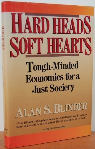 Portada del libro Hard Heads, Soft Hearts: Tough-minded Economics for a Just Society by Alan S. Blinder (1988-06-01)
