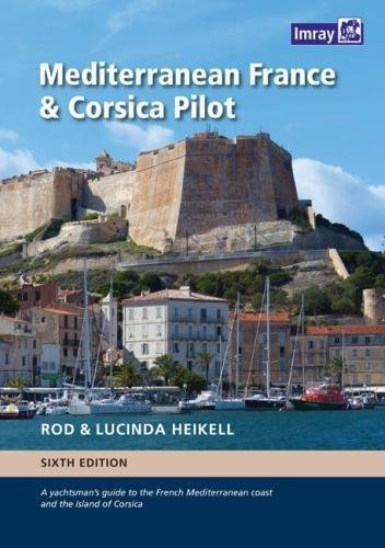 Image of Mediterranean France and Corsica Pilot: A guide to the French Mediterranean coast and the island of Corsica