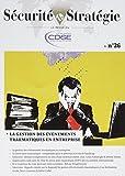 Telecharger Livres La Gestion des Evenements Traumatiques en Entreprise (PDF,EPUB,MOBI) gratuits en Francaise