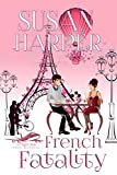 #4: French Fatality (Flight Risk Cozy Mystery Book 7)