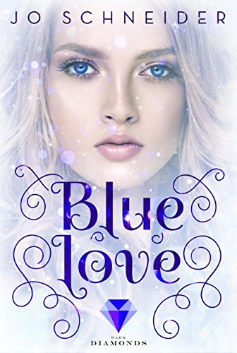 Blue Love (Die Blue-Reihe 2) (German Edition)
