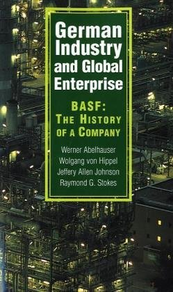 german-industry-and-global-enterprise-basf-the-history-of-a-company