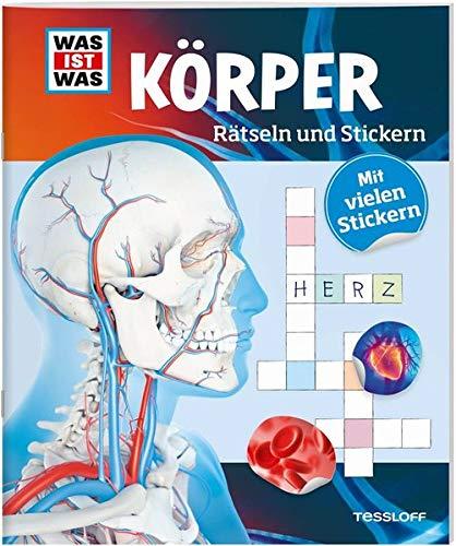 Rätseln und Stickern: Körper (WAS IST WAS Rätselhefte)