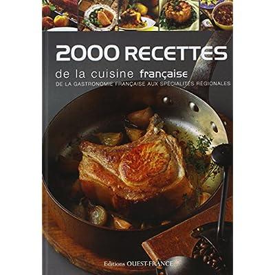 Kenelm Guy Read 2000 Recettes De La Cuisine Francaise De La