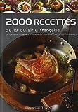 Telecharger Livres 2000 Recettes de la cuisine francaise De la gastronomie francaise aux specialites regionales (PDF,EPUB,MOBI) gratuits en Francaise