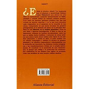 Historia de la técnica pianística: Un estudio sobre los grandes compositores y el arte de la interpretación en busca de la Ur-Technik (Alianza Mús