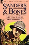 Sanders & Bones-The African Adventures: 4-Lieutenant Bones & Bones in London
