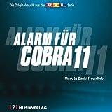 Alarm für Cobra 11 - Die Originalmusik aus der RTL Serie (Daniel Freundlieb)