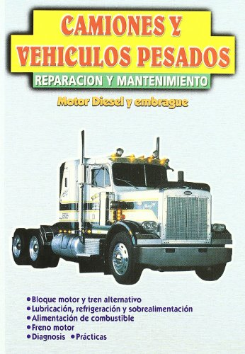 Camiones Y Vehiculos Pesados - Reparacion Y Mantenimiento por Gabriel Cuesta Ferrer