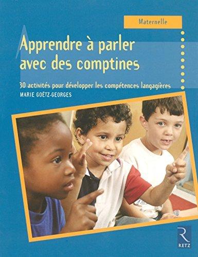 Apprendre  parler avec les comptines by Marie Gotz-Georges (2006-10-27)