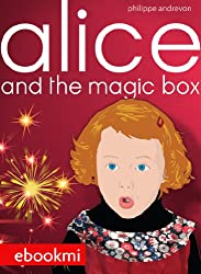 Alice and the Magic Box (English Edition)