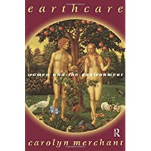Earthcare: Women and the Environment