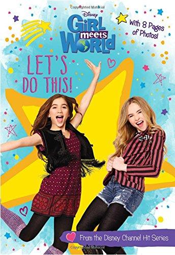 Girl Meets World Let's Do This! (Girl Meets World Junior Novel)