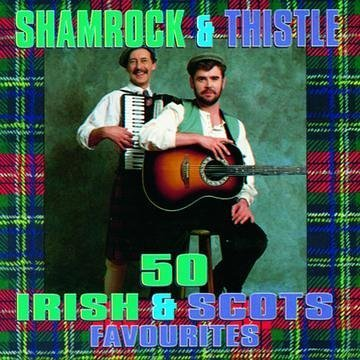 Irish & Scottish Favourites by Shamrock & Thistle Irish Thistle