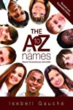 [A to Z of Names] (By: Isebell Gauche) [published: March, 2013]