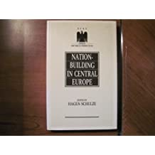 Nation-Building in Central Europe (German Historical Perspectives, 3)