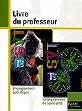 Sciences de la Vie et de la Terre Tle S - Livre du professeur, programme 2012 by André Duco (2012-09-05) - Belin - 05/09/2012