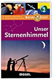Unser Sternenhimmel - Nature Scout (Expedition Natur) -