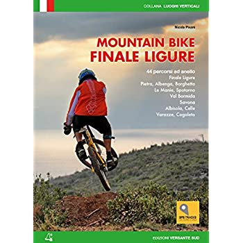 Mountain Bike. Finale Ligure. 44 Percorsi Ad Anello Ze