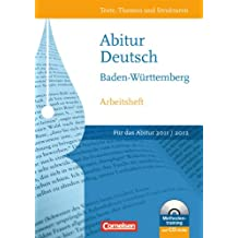 Texte, Themen und Strukturen - Neue Ausgabe für die gymnasiale Oberstufe Baden-Württemberg: Abitur 2012: Arbeitsheft zur Abiturvorbereitung mit CD-ROM