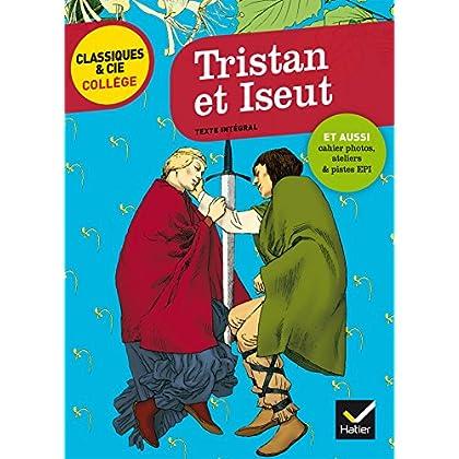 Tristan et Iseut (Classiques & Cie Collège)