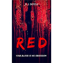 Red: An Extreme Horror Novelette