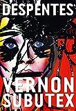 Image de Vernon Subutex, 1 : roman (Littérature Française)