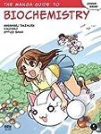 The Manga GuideTM to Biochemistry