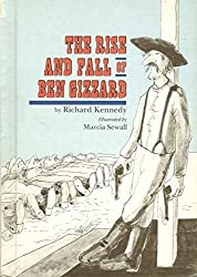 The Rise and Fall of Ben Gizzard by Richard Kennedy (1978-10-01)