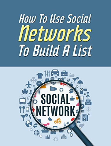 how-to-use-social-networks-to-build-a-list-let-people-come-to-you-english-edition
