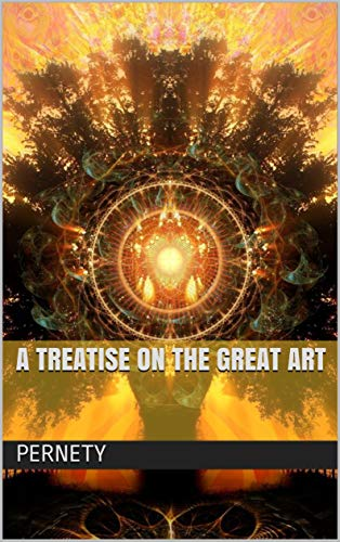 A Treatise On The Great Art (English Edition)