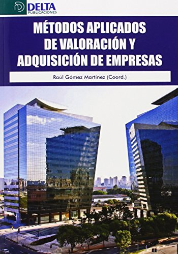 Métodos Aplicados De Valoración Y Adquisiciones De Empresas