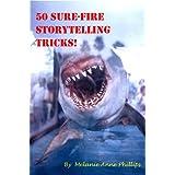 50 Sure-Fire Storytelling Tricks! (English Edition)