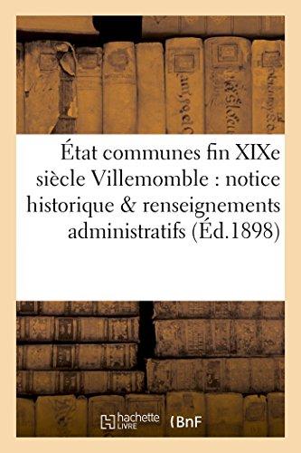 État des communes fin XIXe siècle Villemomble : notice historique & renseignements administratifs