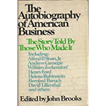 The Autobiography of American Business