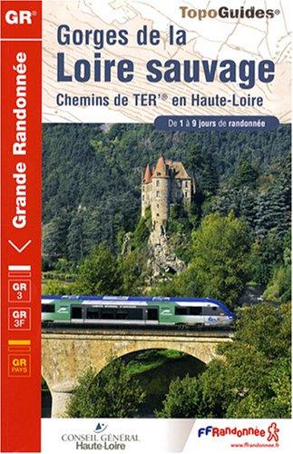 Gorges de la Loire sauvage : Chemins de TER en Haute-Loire