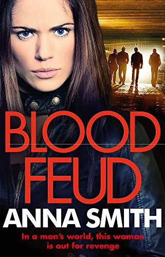 Blood Feud: A gritty gangland thriller with the most shocking opening chapter you'll read all year!