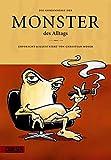 Monster des Alltags 2: Die Geheimnisse der Monster des Alltags - Christian Moser