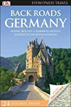 Back Roads Germany (DK Eyewitness Travel Guide)